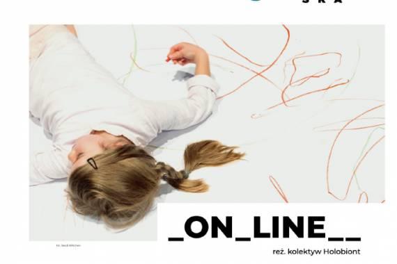 "Spektakl interaktywny ""_on_line__"" – TEATR POLSKA"